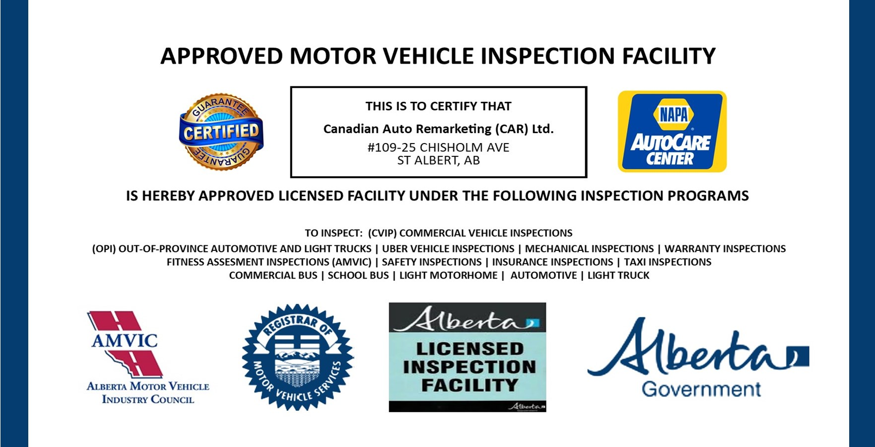 We are a licensed out-of-province vehicle inspection facility
